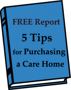 California Investment property residence care or group homes/